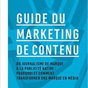 Guide du marketing de contenu